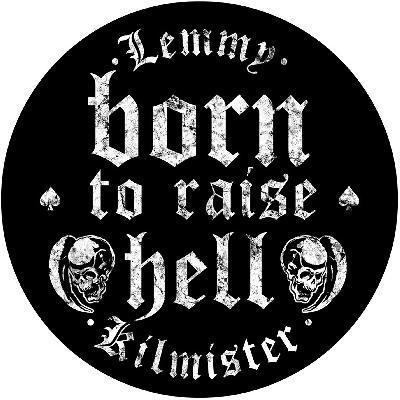 lemmy born ro raise hell