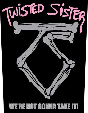 twisted sister were not gonna take it
